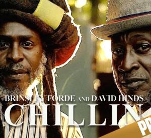 Brinsley Forde ft David Hinds - Chillin'
