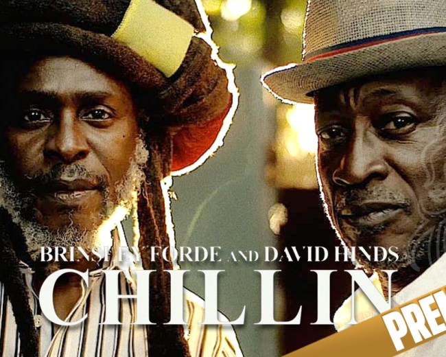 Brinsley Forde ft David Hinds - Chillin'