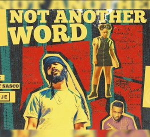 Protoje ft Lila Iké & Agent Sasco - Not Another Word