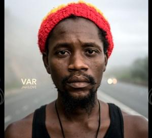 VAR Jah Love