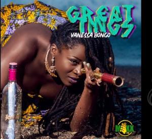 Vanessa Bongo Great Things