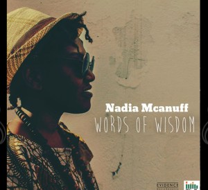Nadia Mcanuff Words Of Wisdom