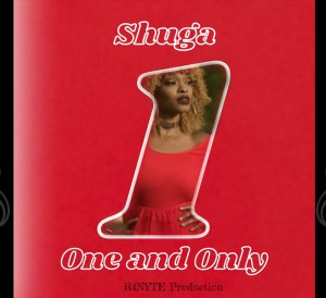 Shuga One and Only