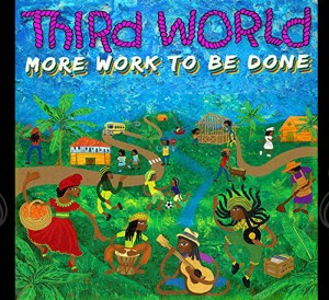 More Work To Be Done third world