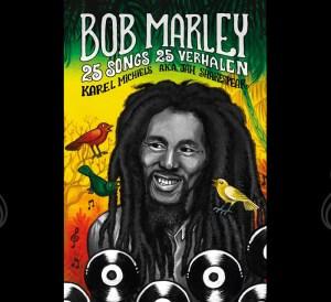 Bob Marley, 25 songs, 25 verhalen