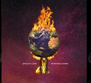Sanjah Lion - Burning Down