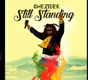 Still Standing Chezidek
