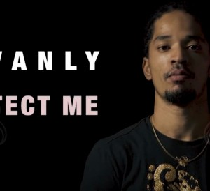 Govanly - Protect Me (Video)