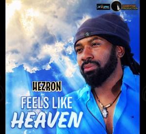 Feels like heaven hezron