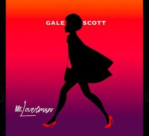 Mr Lover man Gale Scott