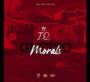 J.Q. Ghetto Morals