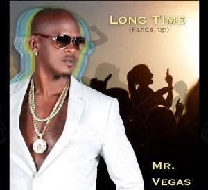 Mr Vegas - Long Time