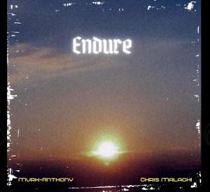 MvrK-Anthony & Chris Malachi - Endure