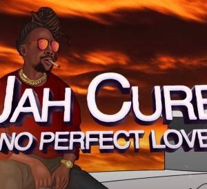 No Perfect love Jah Cure