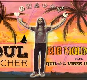 Soul Teacher Big Mountain