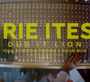 Irie Ites & Morgan Heritage & Ras Mcbean - Dub It Lion