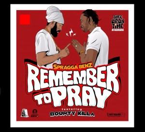 Spragga Benz,Bounty Killer - Remember To Pray