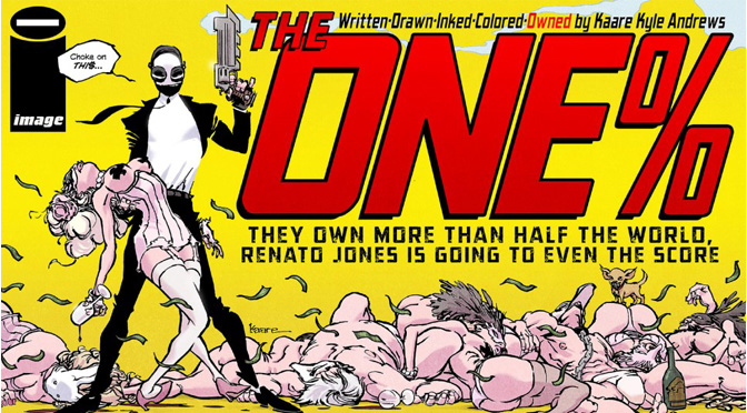 Renato Jones: The One % #1, 2, 3 (review)