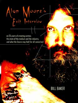 Alan Moore's Exit Interview