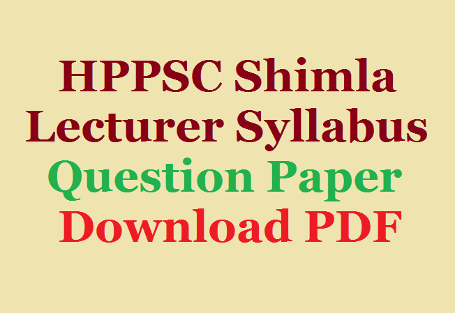 HPPSC PGT Previous Year All Subjects Question Papers Pdf