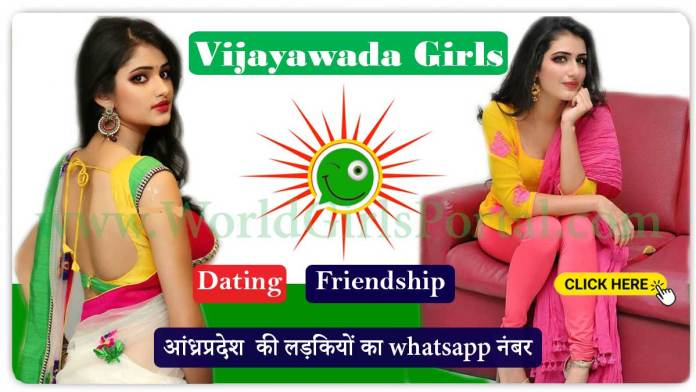 Vijayawada Girls WhatsApp Numbers for Friendship Chat Google Duo World Fun Club - World Girls Portal