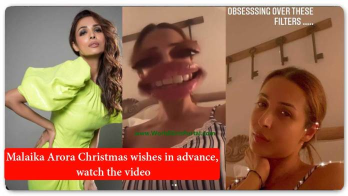 Malaika Arora Christmas wishes in advance, watch the video - Happy New Year 2021