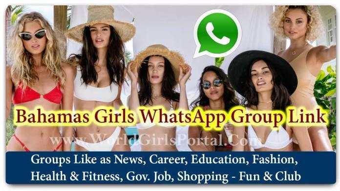 Bahamas Girls WhatsApp Group Link Join for Jobs - Life Partner - Business IDEA - World America Girls Social Media Portal