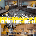 5 Tips For Staying In Your First Hostel | Travel Tips | World In Four Days