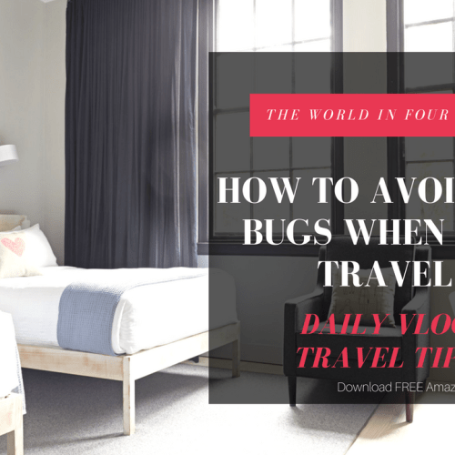 Weekly Vlog: How to avoid bed bugs when traveling