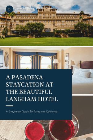 Pasadena Staycation