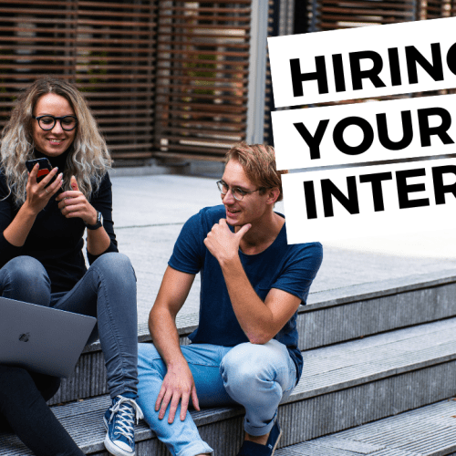 Tips for hiring your first intern