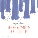 THE BIG ADVENTURE OF A LITTLE LINE