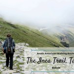 Guide to Walking the Inca Trail in Tarija, Bolivia