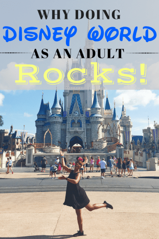 Why Doing Disney as an Adult Rocks! www.worldofawanderer.com