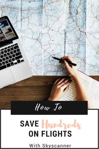 How to Save Hundreds on Flights Using Skyscanner - World of A Wanderer