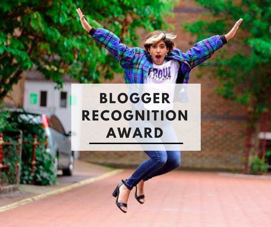 Nominated For The Blogger Recognition Award 2017