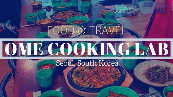 Cook Korean Food with Ome Cooking Lab - World of Faz