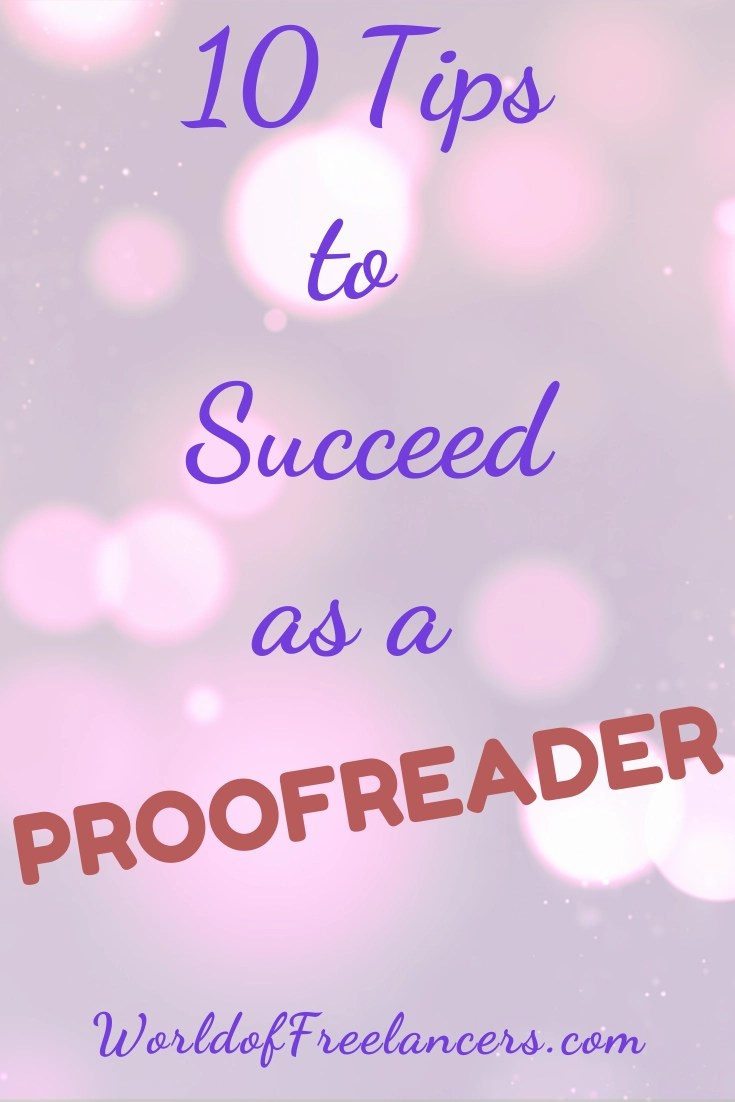 10 Tips to Succeed as a Proofreader