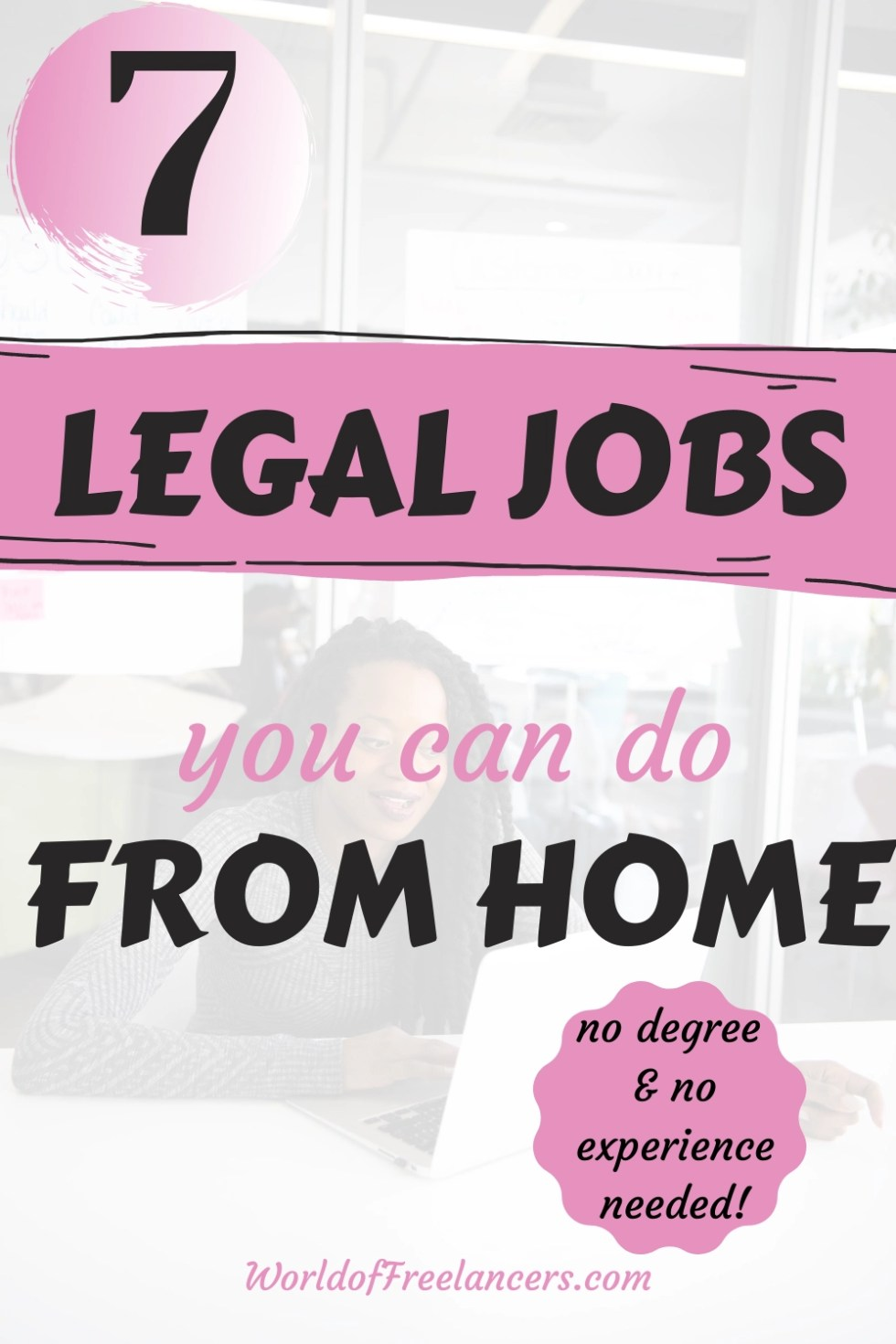 7 legal jobs you can do from home - no degree and no experience necessary