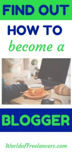 Find out how to become a blogger