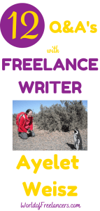 12 questions and answers with freelance writer Ayelet Weisz