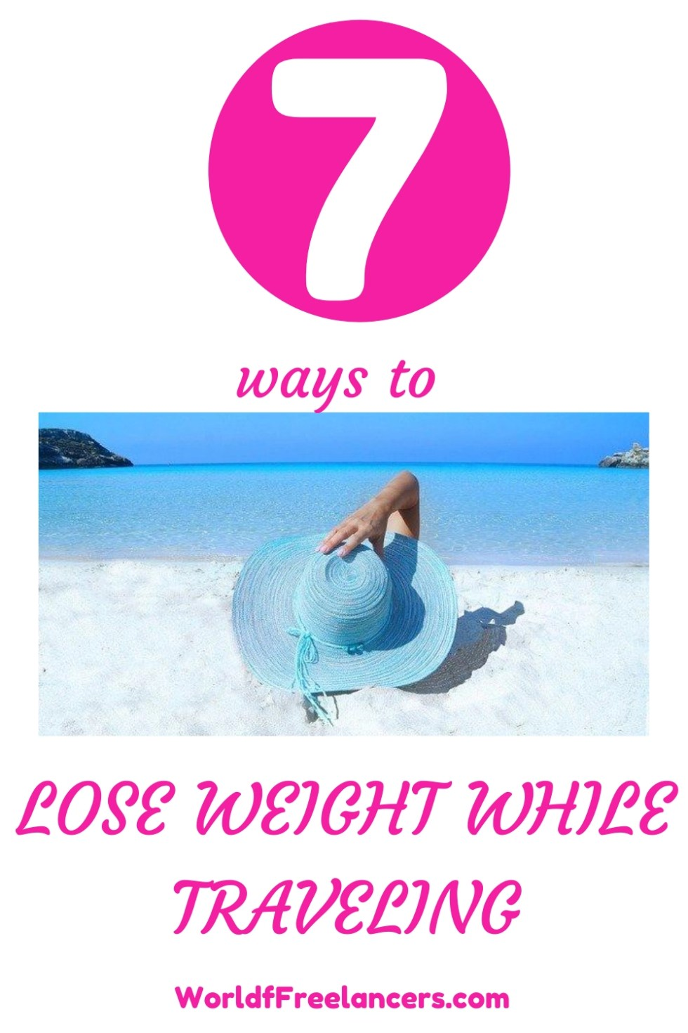 Pinterest image of woman in floppy light blue hat lying on beach with pink and white text 7 ways to lose weight while traveling