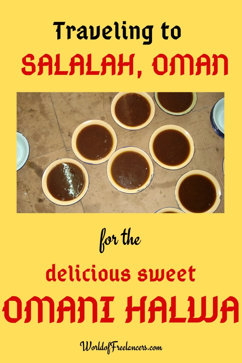 Traveling to Salalah, Oman for the delicious sweet Omani Halwa