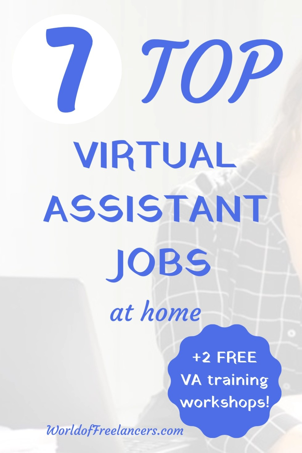 7 top virtual assistant jobs at home plus 2 free VA training courses