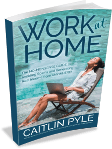 Work at Home book by Caitlin Pyle is a great freelancer resource
