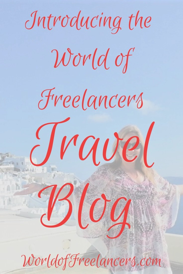Introducing the World of Freelancers travel blog Pinterest image