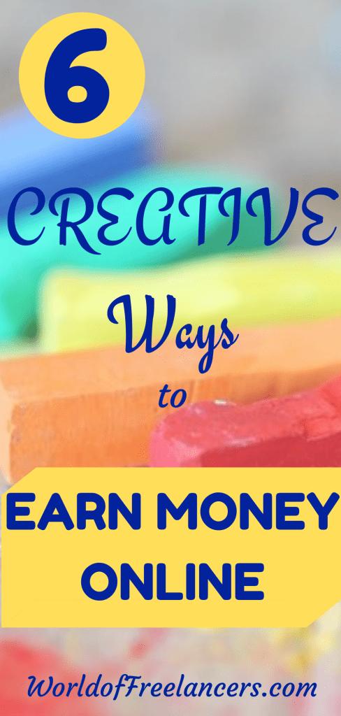 6 creative ways to earn money online
