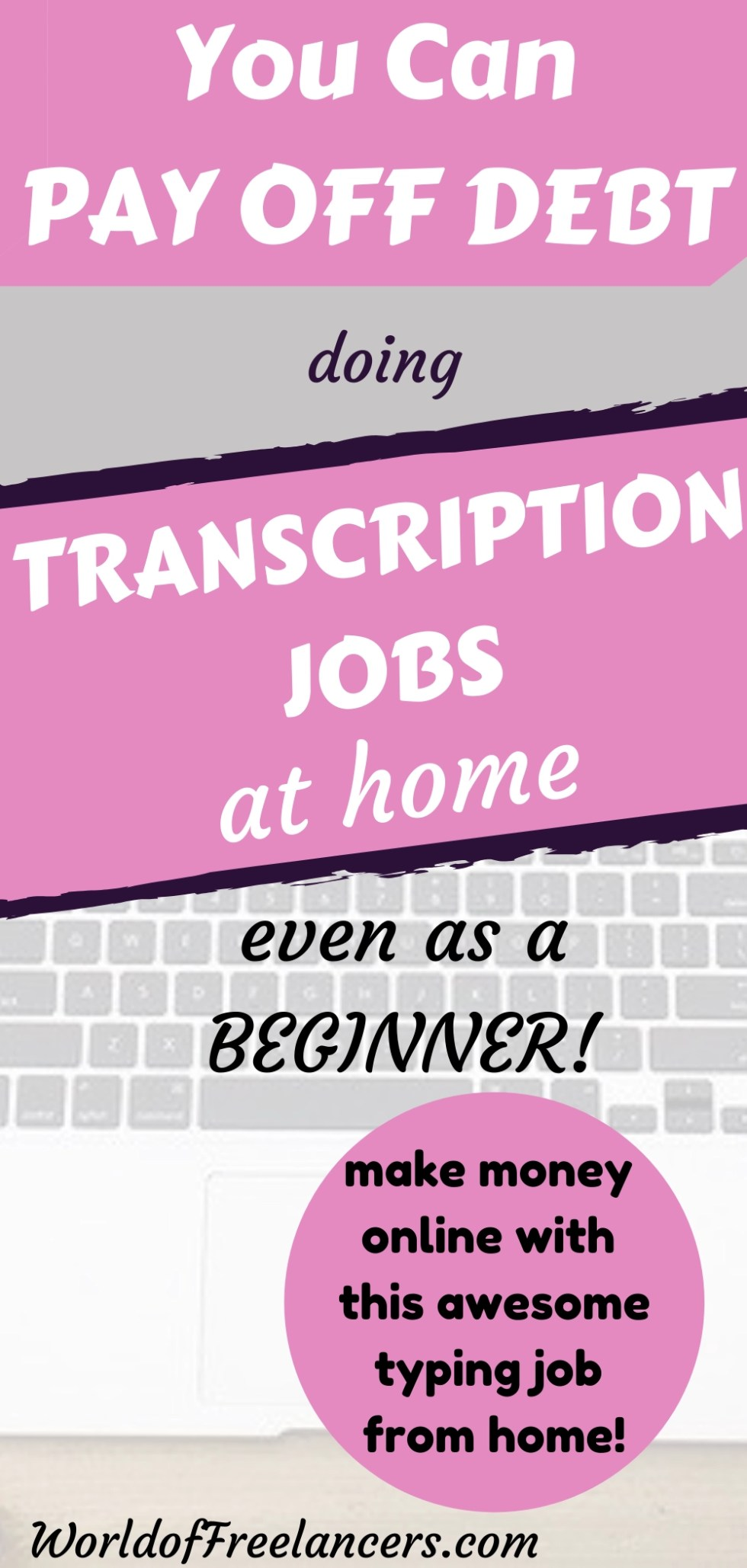 Pinterest image - laptop keyboard with text overlay you can pay off debt doing transcription jobs at home - make money online with this awesome typing job