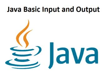 Java Basic Input and Output