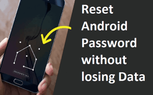 Reset Android Password without losing Data